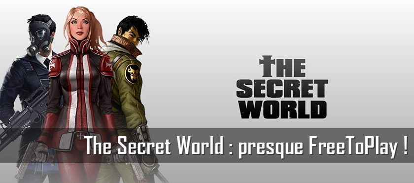 The Secret World presque Free to Play !