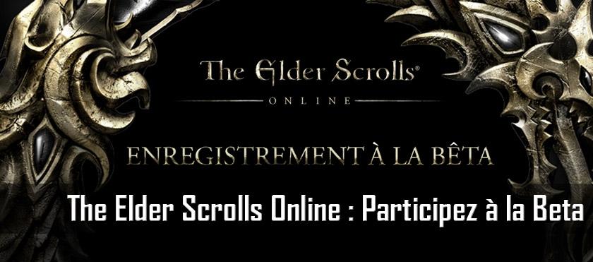 The Elder Scrolls Online : Participez à la Beta !