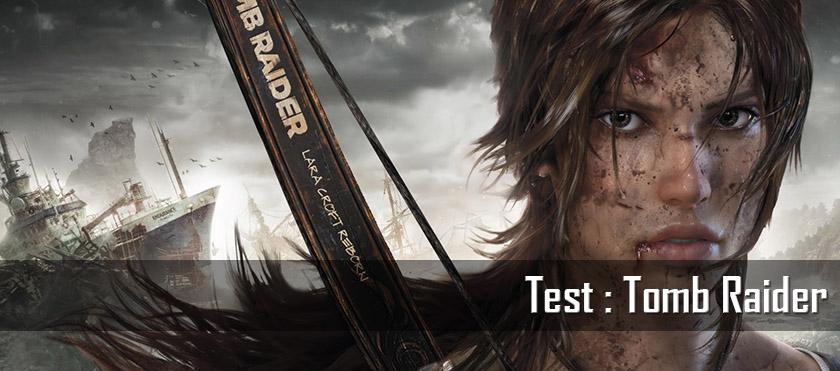Test : Tomb Raider