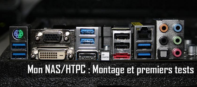 Mon NAS/HTPC : Montage et premiers tests