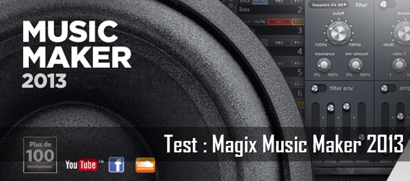 Test : Magix Music Maker 2013