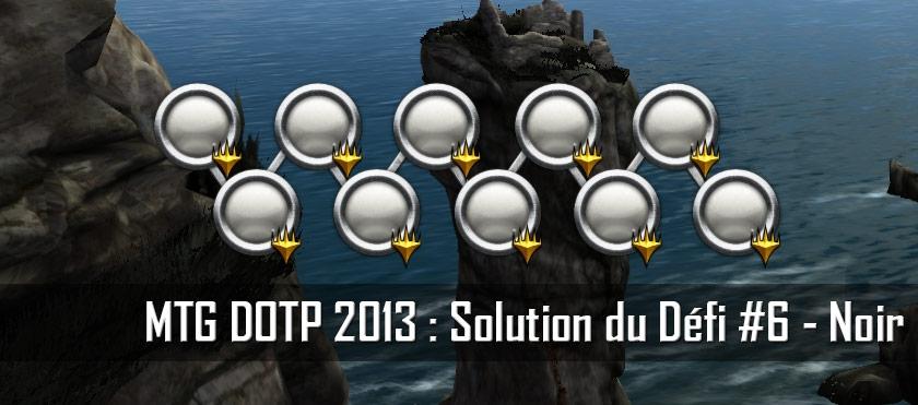 MTG DOTP 2013 : Solution du Défi #6 – Noir