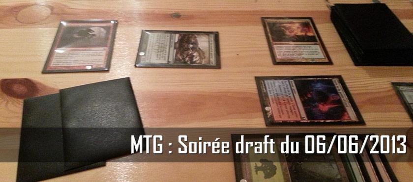 MTG : Soirée Draft du 06/06/2013