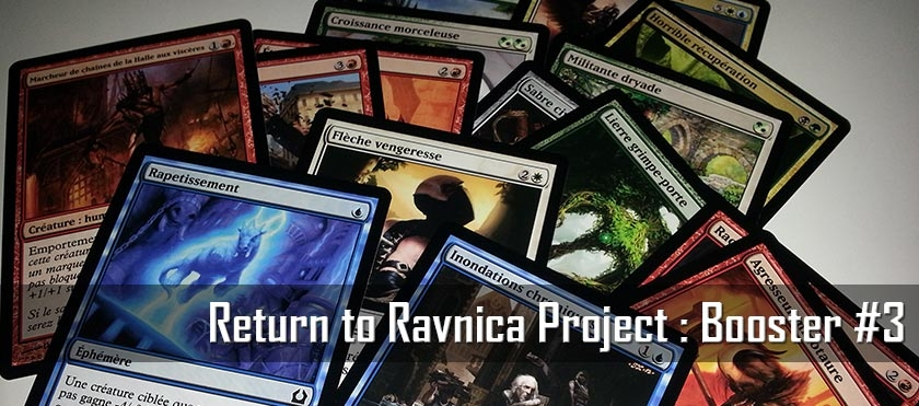 Return To Ravnica Project : Booster #3