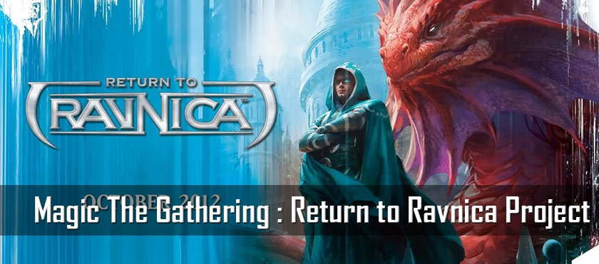 MTG : Return to Ravnica Project