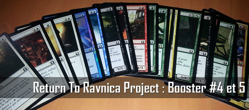 Return To Ravnica Project : Booster #4 et 5
