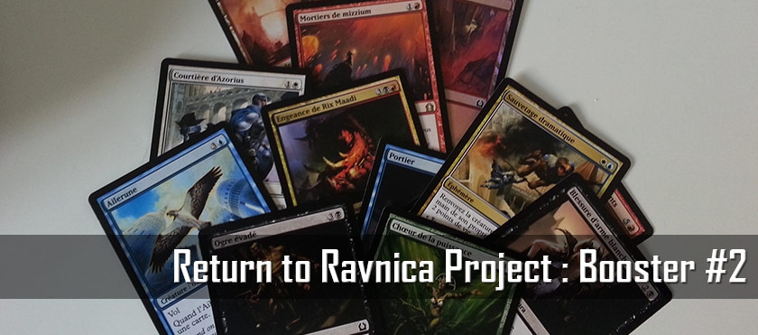 Return To Ravnica Project : Booster #2