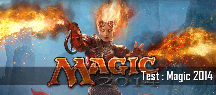 Test : Magic 2014