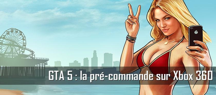 GTA 5 : la pré-commande sur Xbox 360