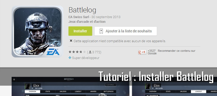 Tutoriel : Installer Battlelog sur Android