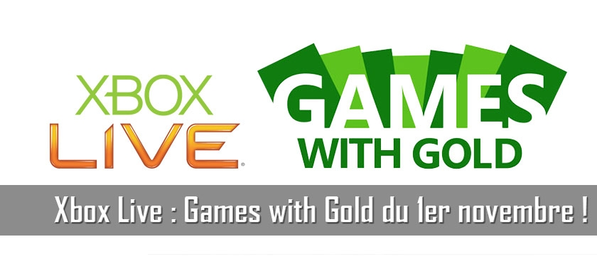 Games with Gold du 1er novembre !