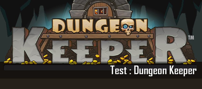 Test : Dungeon Keeper