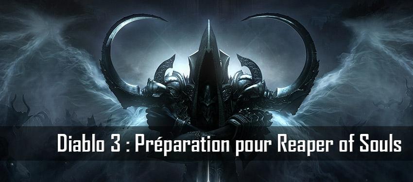 Diablo 3 : Préparation pour Reaper of Souls