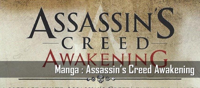 Manga : Assassin's Creed Awakening