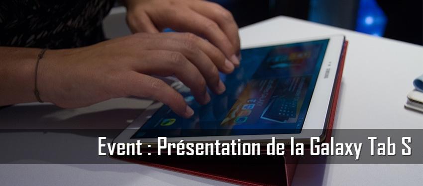 Event : Présentation de la Galaxy Tab S