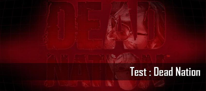 Test : Dead Nation