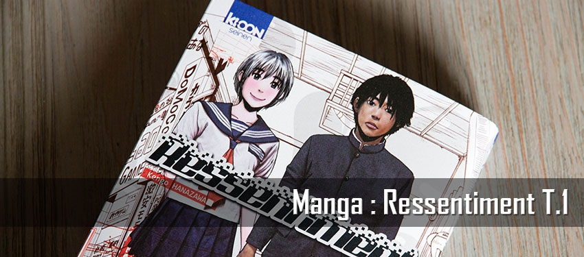 Manga : Ressentiment T.1