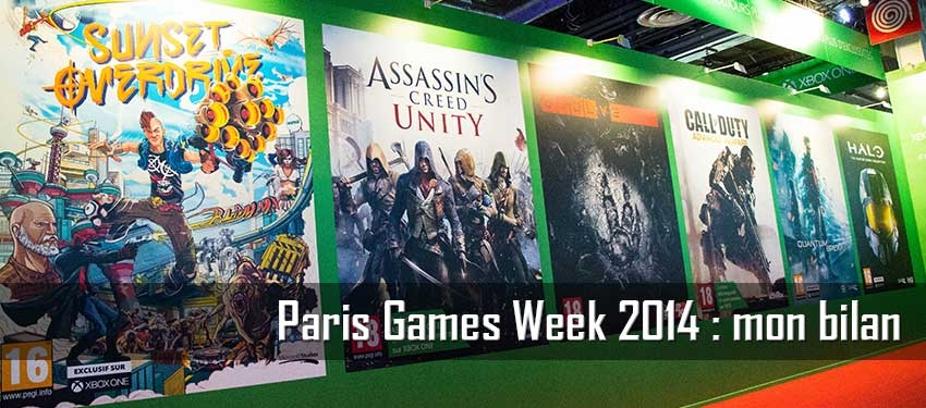 Paris Games Week 2014 : mon bilan