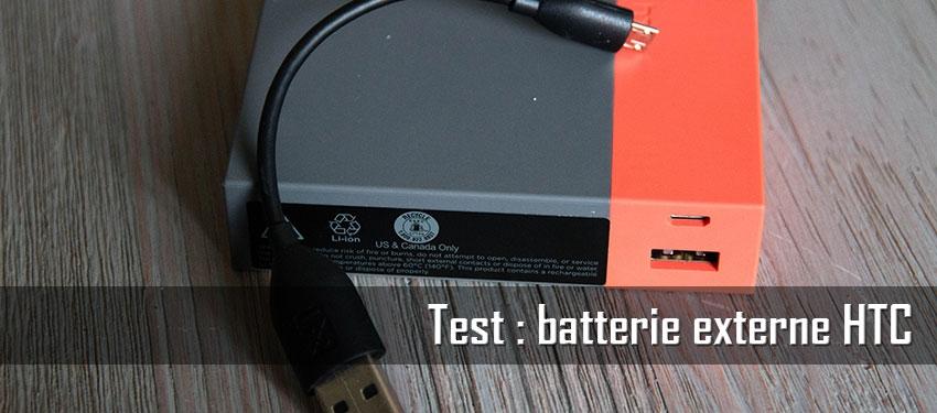 Test : batterie externe HTC