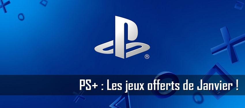 PS+ : les jeux offerts de janvier
