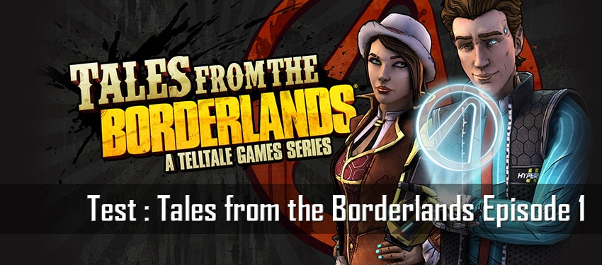 Test : Tales from the Borderlands Episode 1