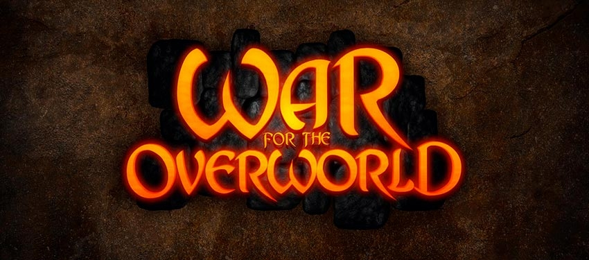 Test : War for the Overworld