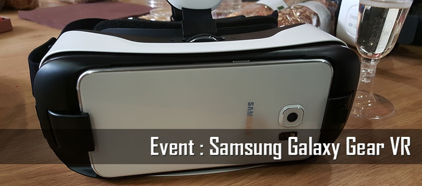 Event : Samsung Galaxy Gear VR