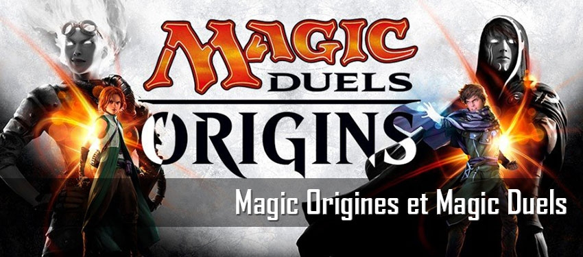 Magic Origines et Magic Duels