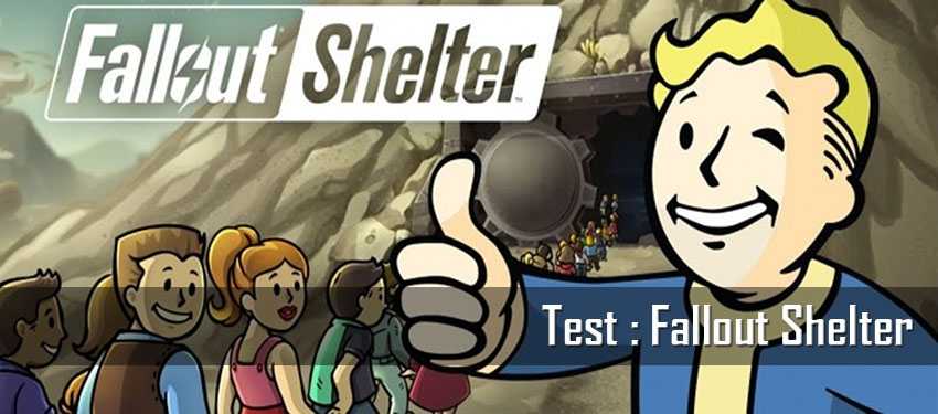 Test : Fallout Shelter