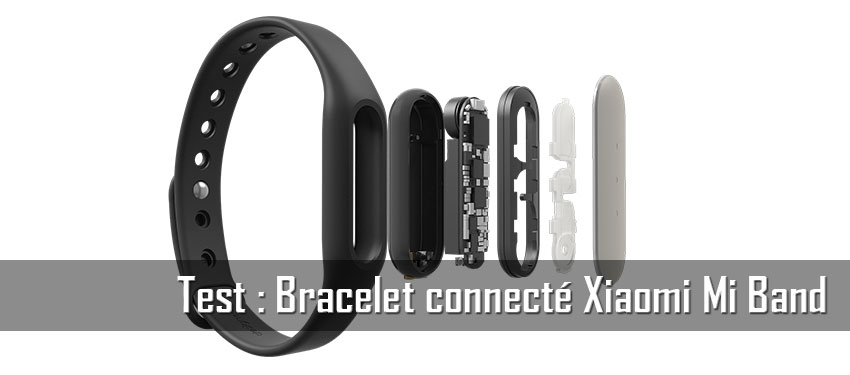 Test : bracelet connecté Mi Band